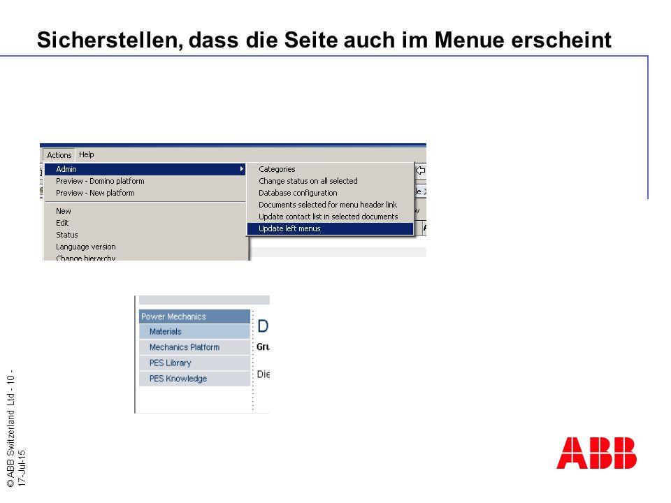 © ABB Switzerland Ltd - 10 - 17-Jul-15 Sicherstellen, dass die Seite auch im Menue erscheint
