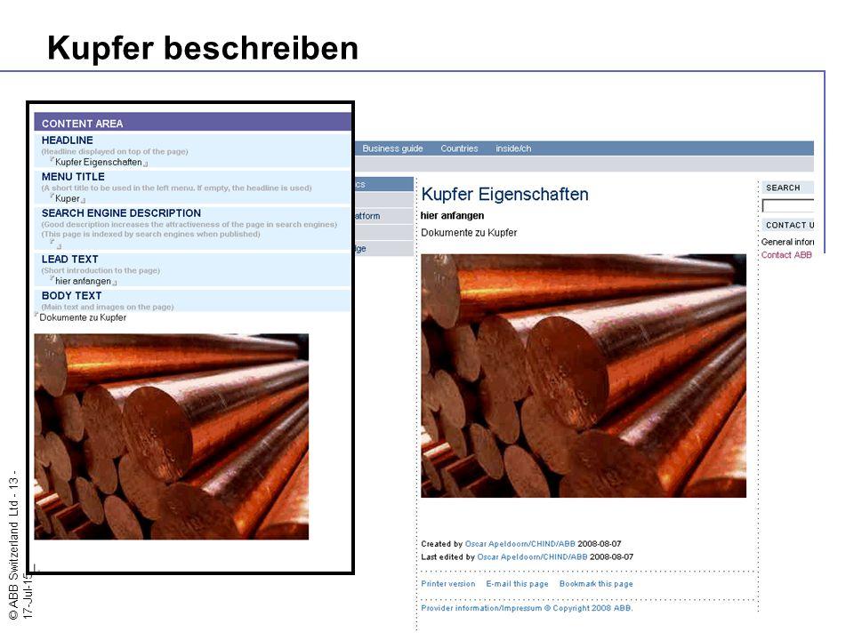 © ABB Switzerland Ltd - 13 - 17-Jul-15 Kupfer beschreiben