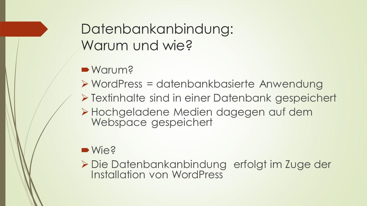 Datenbankanbindung: Warum und wie. Warum.
