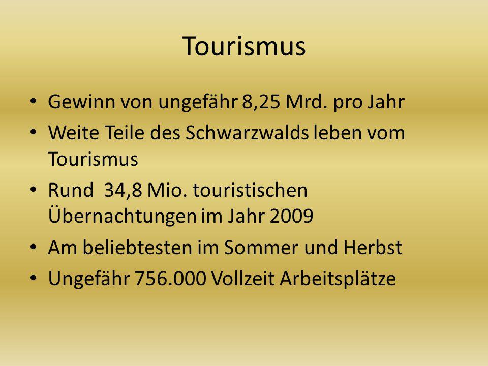 Tourismus Gewinn von ungefähr 8,25 Mrd.