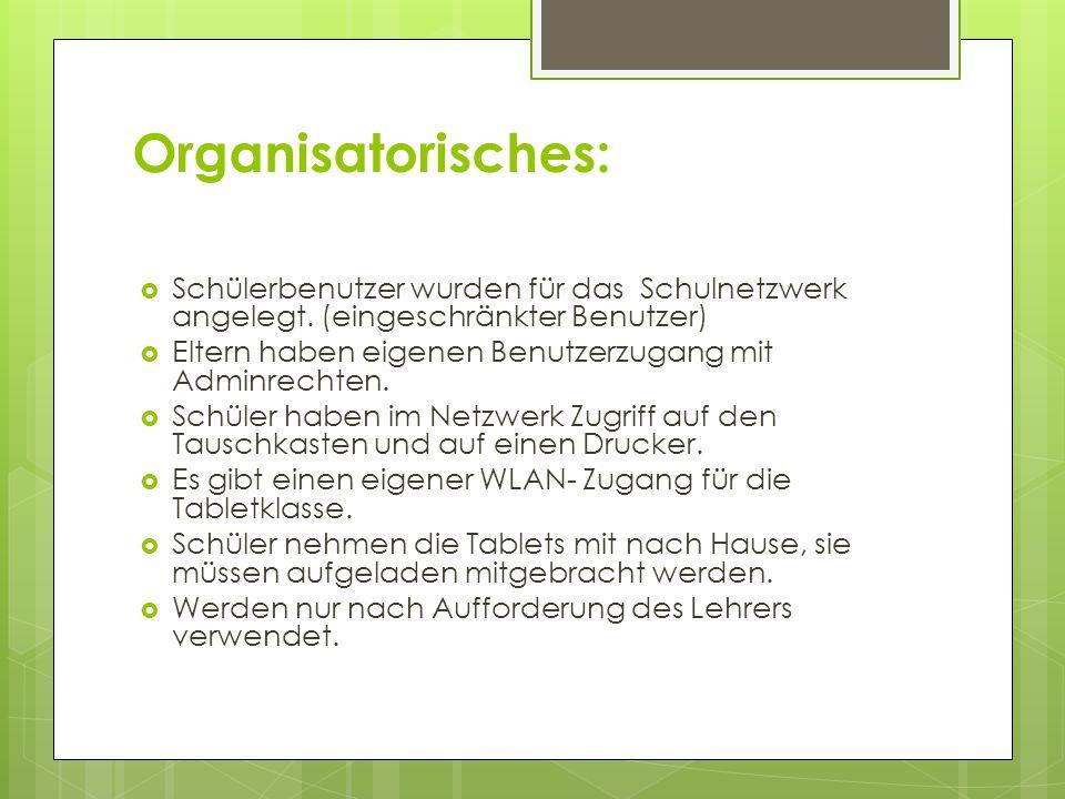 Organisatorisches:  Schülerbenutzer wurden für das Schulnetzwerk angelegt.