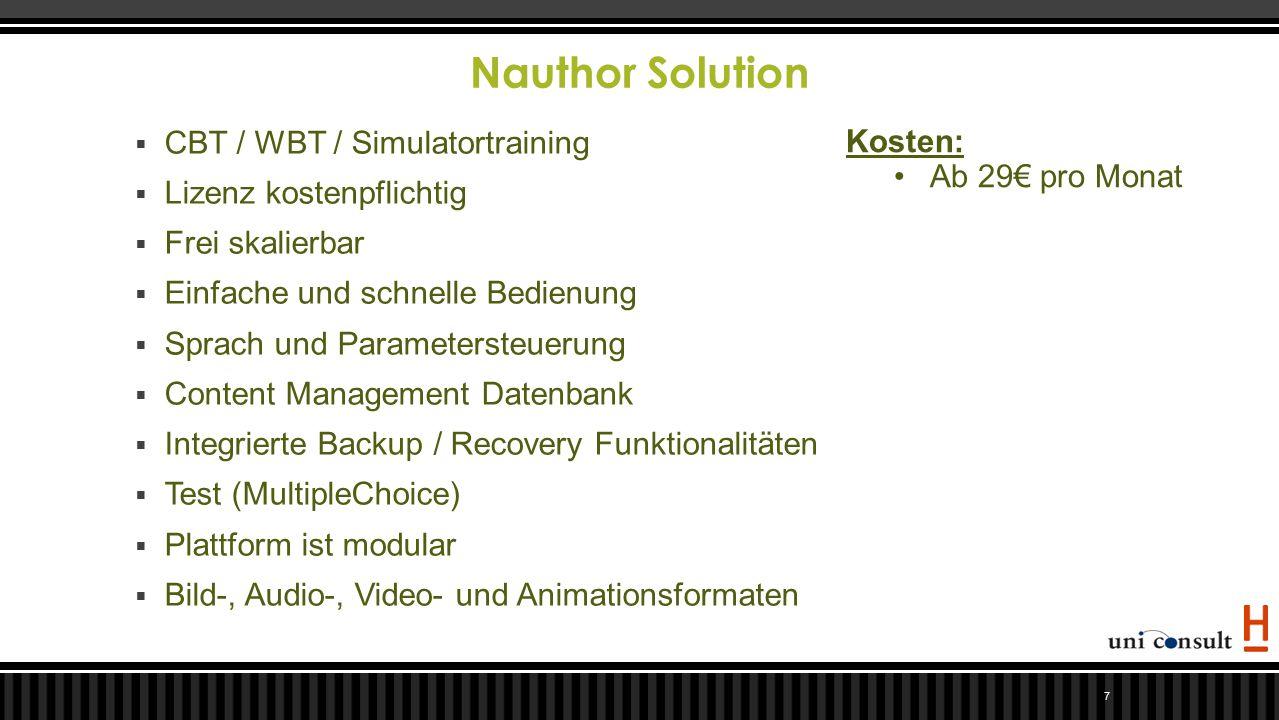 Nauthor Solution 7  CBT / WBT / Simulatortraining  Lizenz kostenpflichtig  Frei skalierbar  Einfache und schnelle Bedienung  Sprach und Parameter