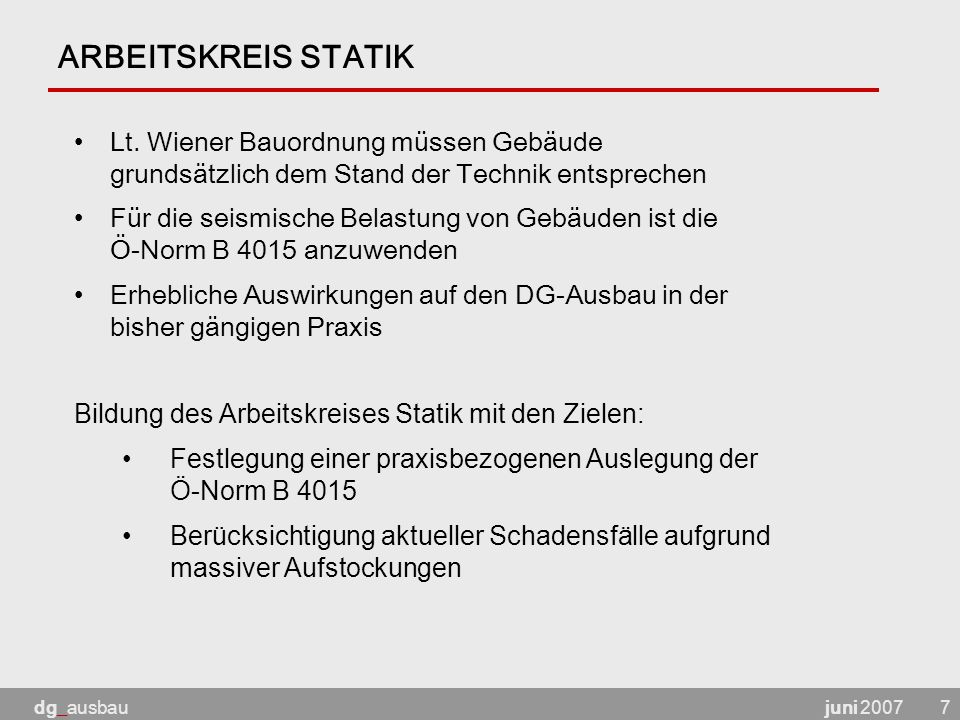 juni 2007dg_ausbau7 ARBEITSKREIS STATIK Lt.