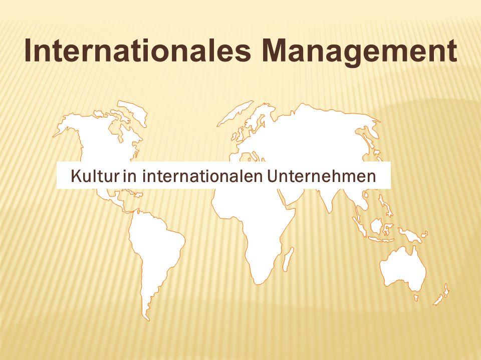 Internationales Management Kultur in internationalen Unternehmen
