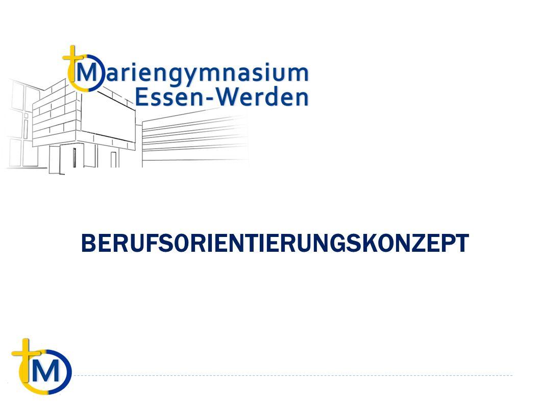 Berufsorientierungskonzept am Mariengymnasium Stand: 5/2015 ALLE STUFEN: - Fortlaufend aktuelle Informationen zu Auslandsaufenthalten, Beruf, Ausbildung und Studium in der Informationsecke (2.