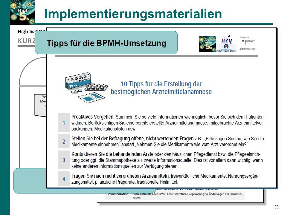 Implementierungsmaterialien SOP-Kurzversion Tipps für die BPMH-Umsetzung 39