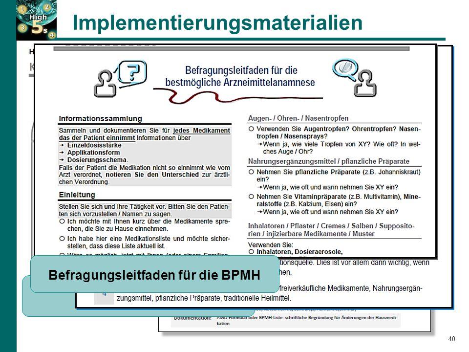 Implementierungsmaterialien SOP-Kurzversion Tipps für die BPMH-Umsetzung Befragungsleitfaden für die BPMH 40