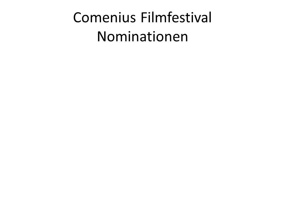 Comenius Filmfestival Nominationen