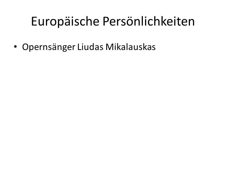Europäische Persönlichkeiten Opernsänger Liudas Mikalauskas