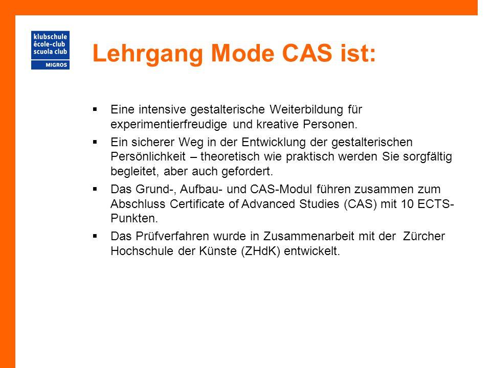 Lehrgang Mode CAS ist:  Eine intensive gestalterische Weiterbildung für experimentierfreudige und kreative Personen.