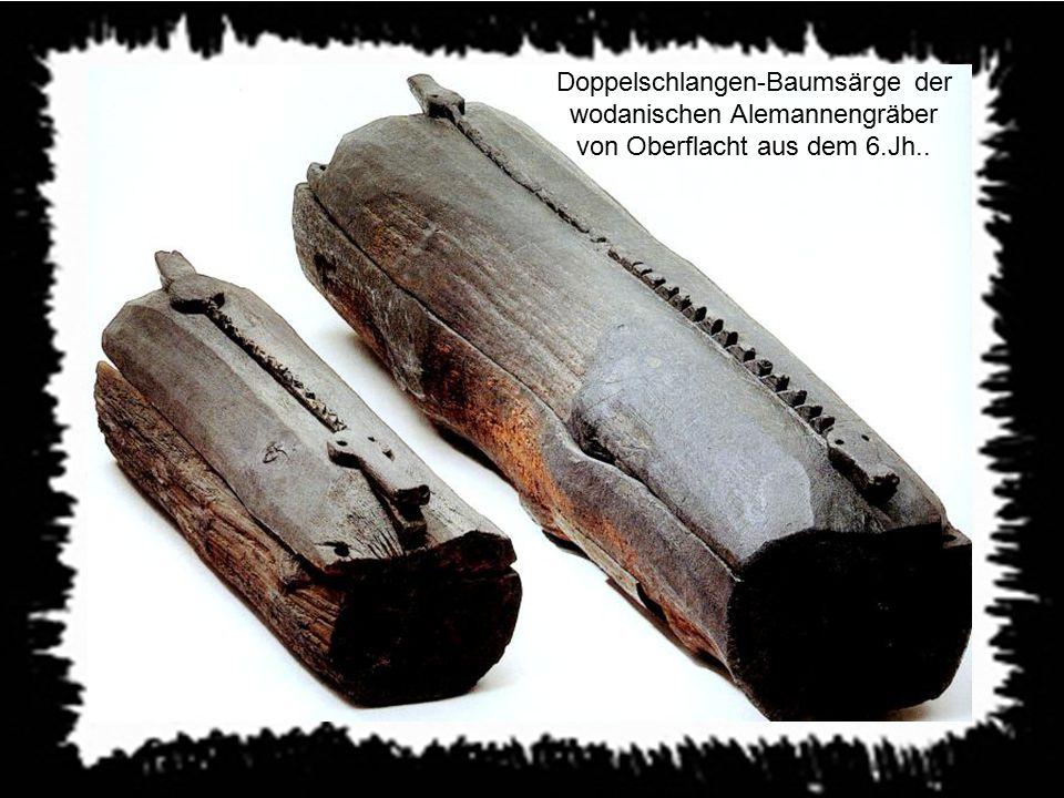 Doppelschlangen-Baumsärge der wodanischen Alemannengräber von Oberflacht aus dem 6.Jh..
