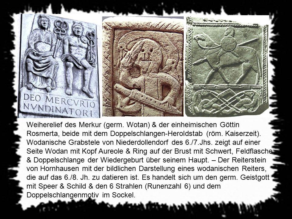 Weiherelief des Merkur (germ. Wotan) & der einheimischen Göttin Rosmerta, beide mit dem Doppelschlangen-Heroldstab (röm. Kaiserzeit). Wodanische Grabs