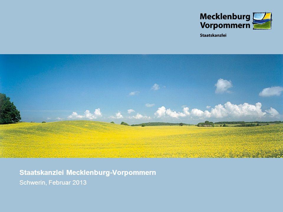 Staatskanzlei Mecklenburg-Vorpommern Schwerin, Februar 2013
