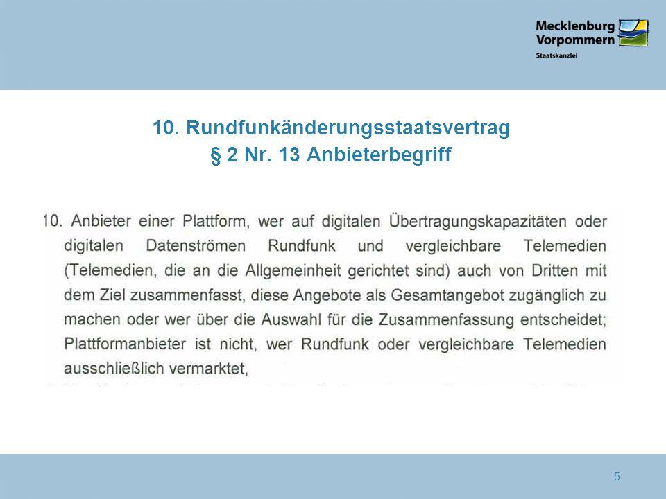 10. Rundfunkänderungsstaatsvertrag § 2 Nr. 13 Anbieterbegriff 5