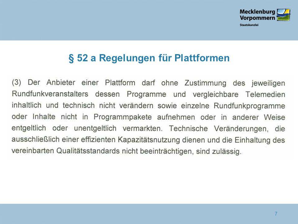 § 52 a Regelungen für Plattformen 7