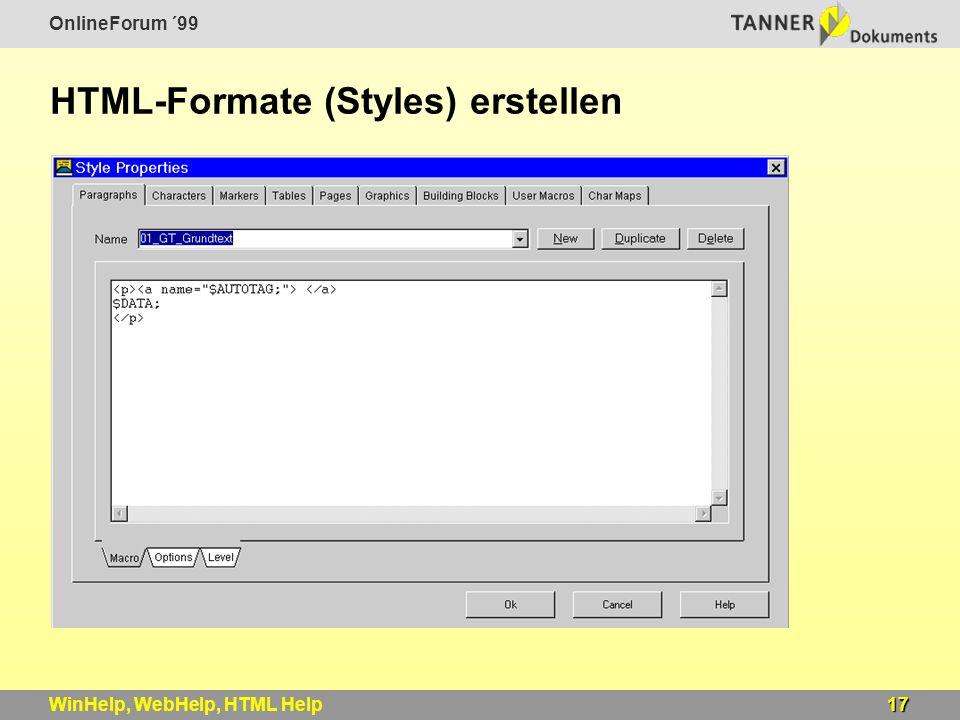OnlineForum ´99 17WinHelp, WebHelp, HTML Help HTML-Formate (Styles) erstellen