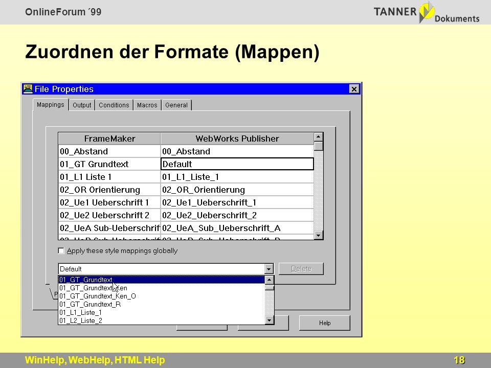 OnlineForum ´99 18WinHelp, WebHelp, HTML Help Zuordnen der Formate (Mappen)