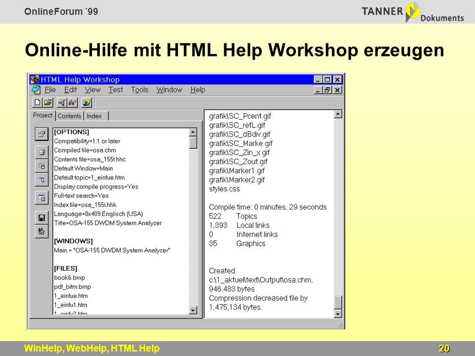 OnlineForum ´99 20WinHelp, WebHelp, HTML Help Online-Hilfe mit HTML Help Workshop erzeugen