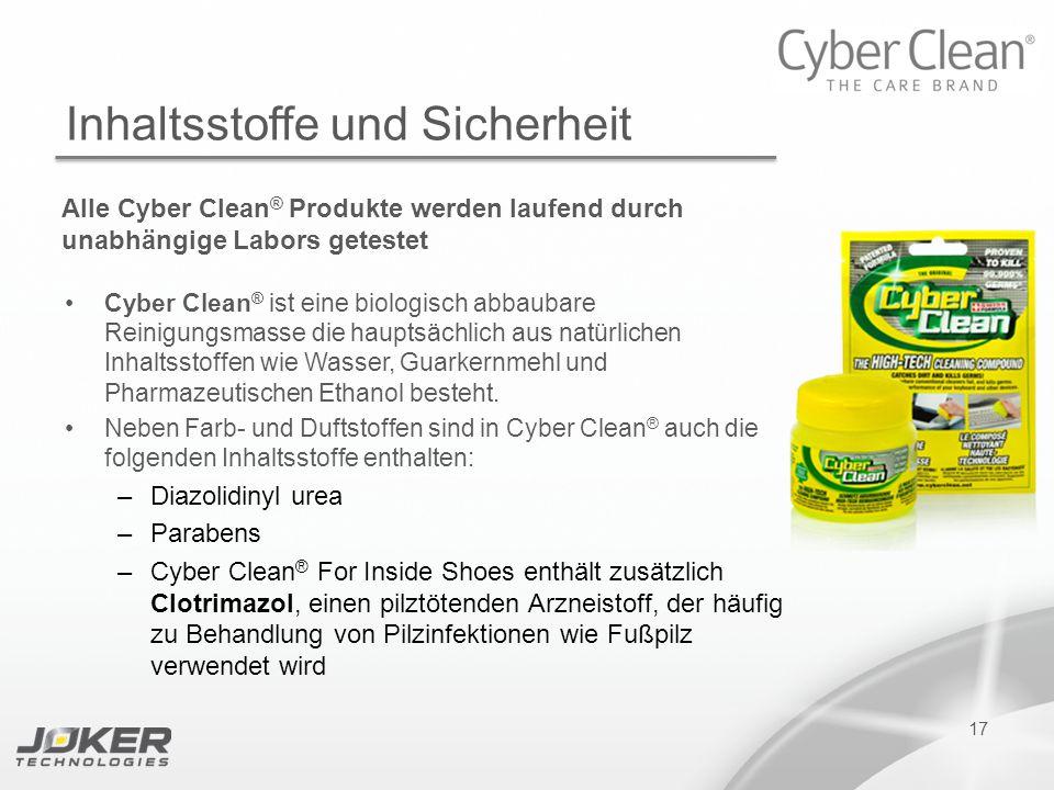 PRESENTATION SUBTITLE PRESENTATION TITLE Version 1.0 16-05-2011 presents 17 Inhaltsstoffe und Sicherheit Alle Cyber Clean ® Produkte werden laufend du