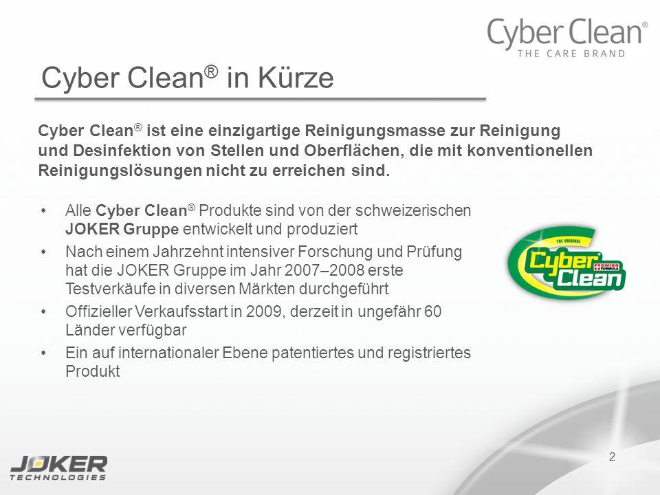 PRESENTATION SUBTITLE PRESENTATION TITLE Version 1.0 16-05-2011 presents 2 Cyber Clean ® in Kürze Cyber Clean ® ist eine einzigartige Reinigungsmasse