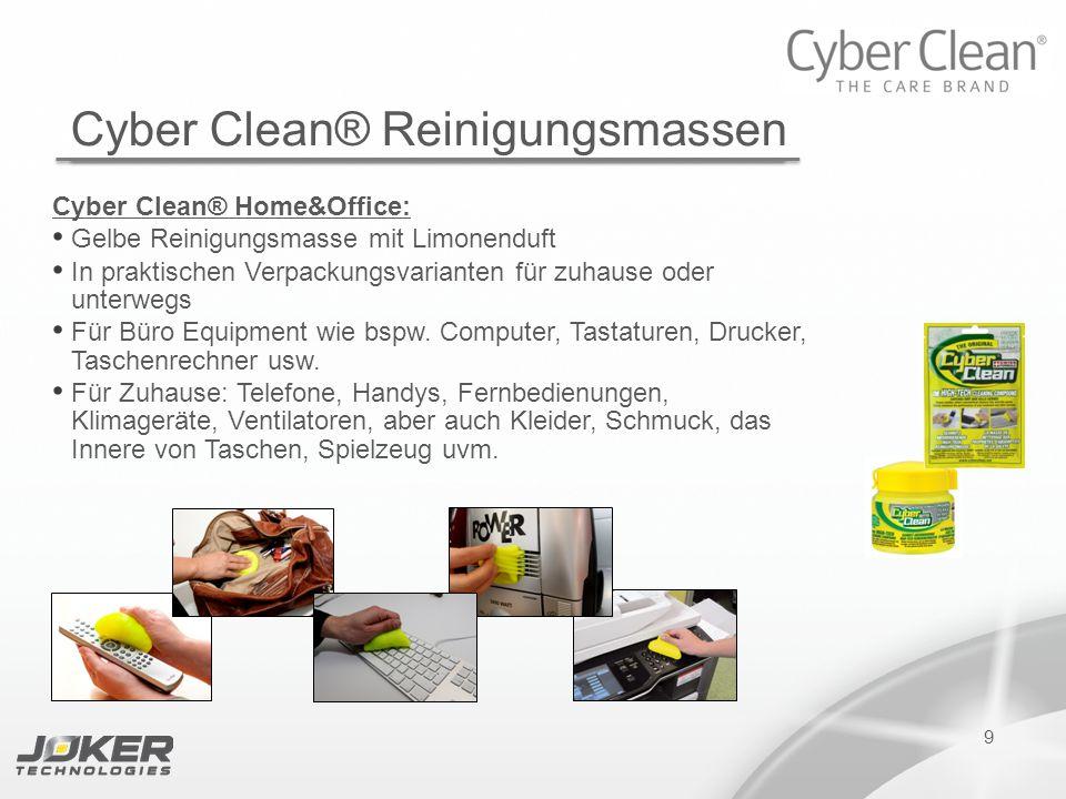PRESENTATION SUBTITLE PRESENTATION TITLE Version 1.0 16-05-2011 presents 9 Cyber Clean® Reinigungsmassen Cyber Clean® Home&Office: Gelbe Reinigungsmas