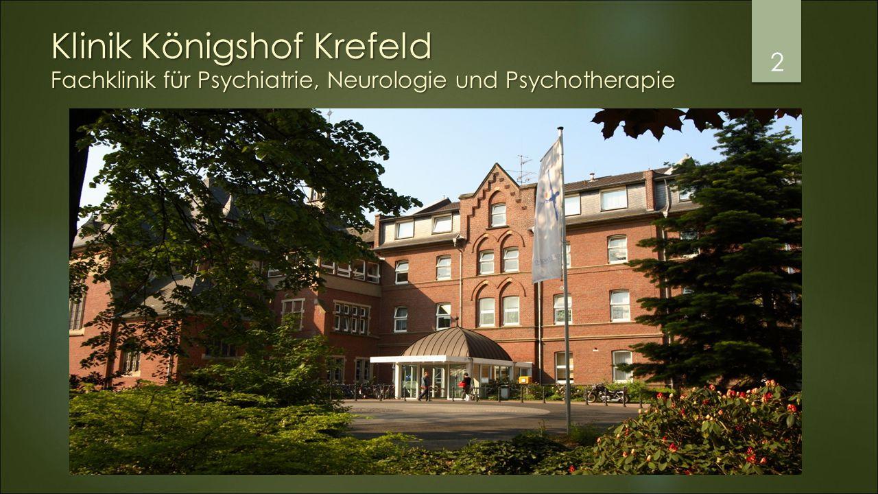 Klinik Königshof Krefeld Fachklinik für Psychiatrie, Neurologie und Psychotherapie 2