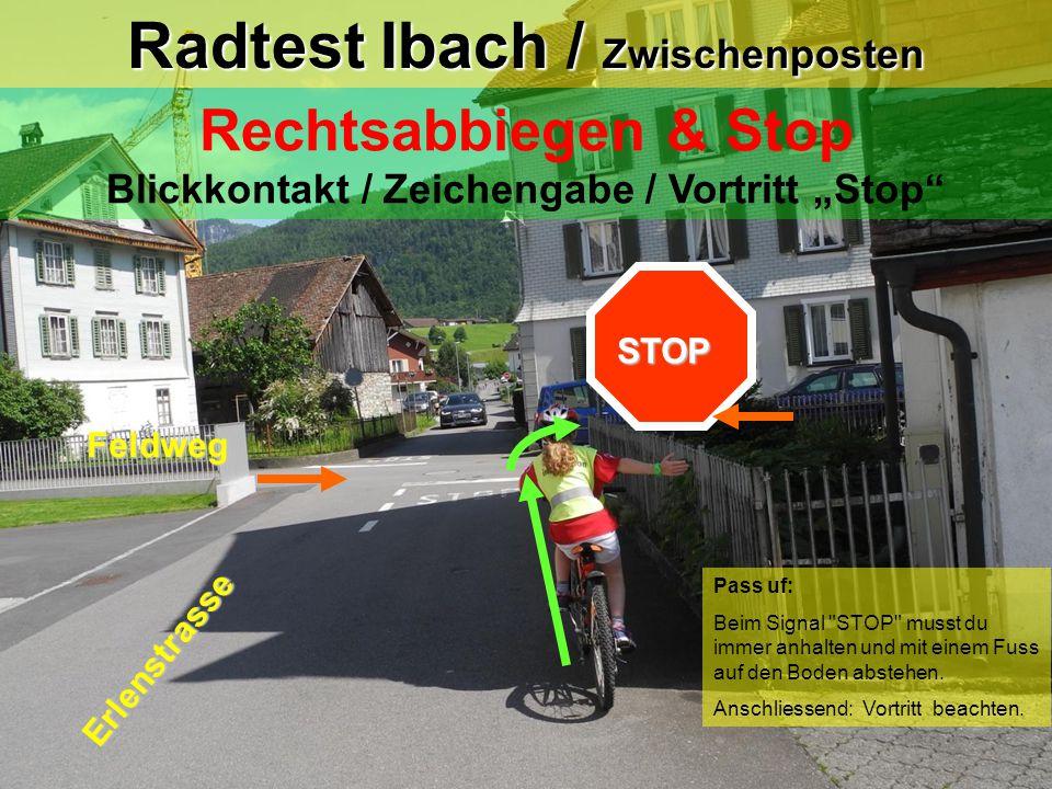Radtest Ibach / Posten 3a Linksabbiegen mit Leitlinie Blick zurück / Zeichengabe / Einspuren / Vortritt (Kurvenschneiden) od.