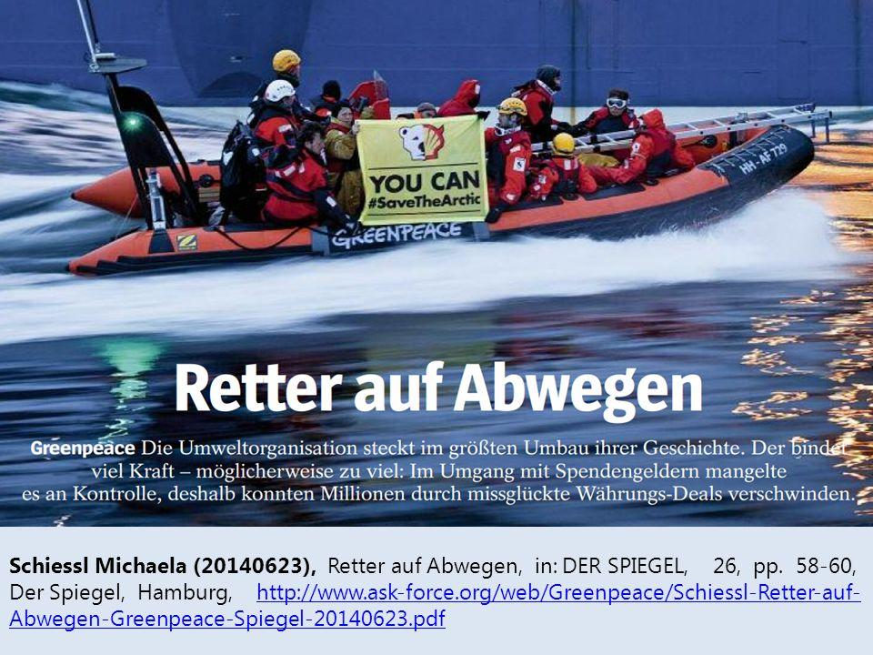 Schiessl Michaela (20140623), Retter auf Abwegen, in: DER SPIEGEL, 26, pp. 58-60, Der Spiegel, Hamburg, http://www.ask-force.org/web/Greenpeace/Schies
