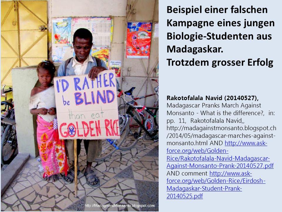 Beispiel einer falschen Kampagne eines jungen Biologie-Studenten aus Madagaskar. Trotzdem grosser Erfolg Rakotofalala Navid (20140527), Madagascar Pra