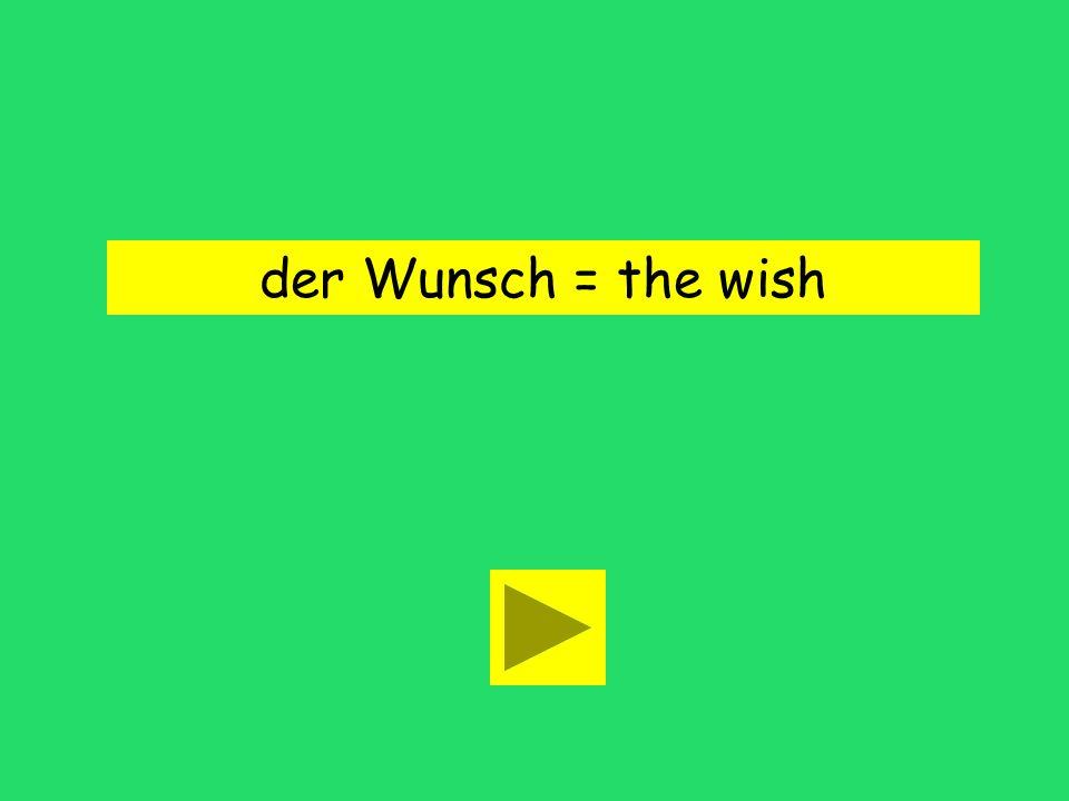 Sie hatte drei Wϋnsche! needs wisheswands