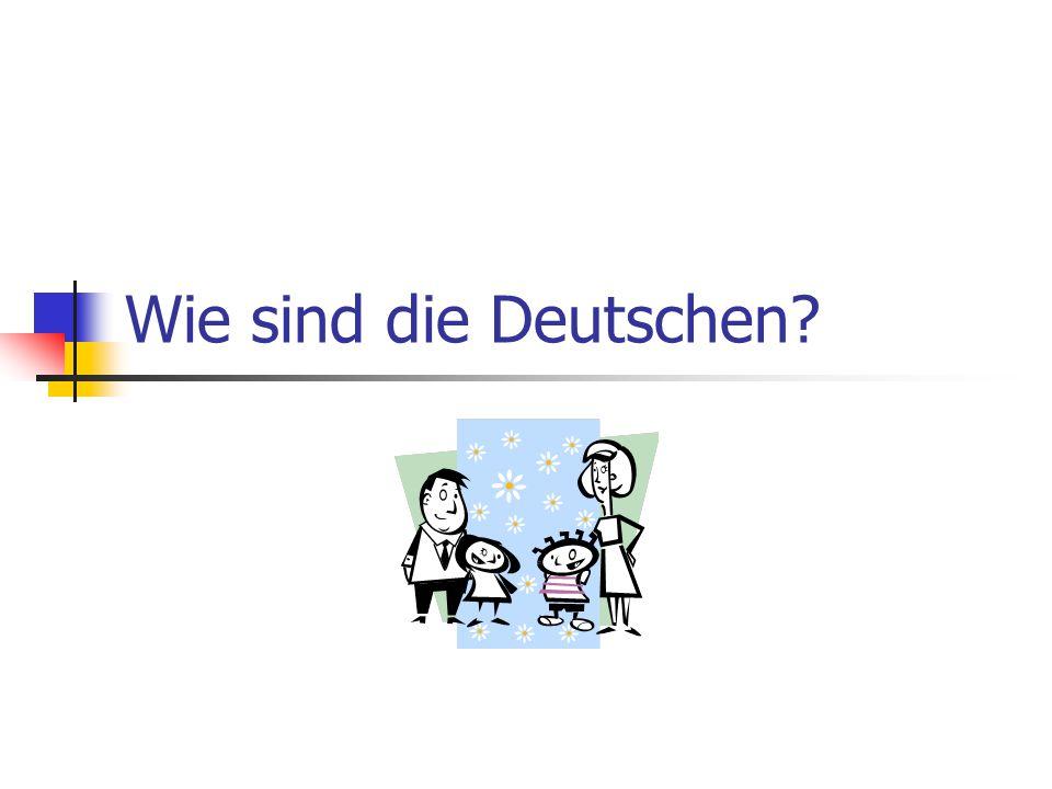 Wie sind die Deutschen?