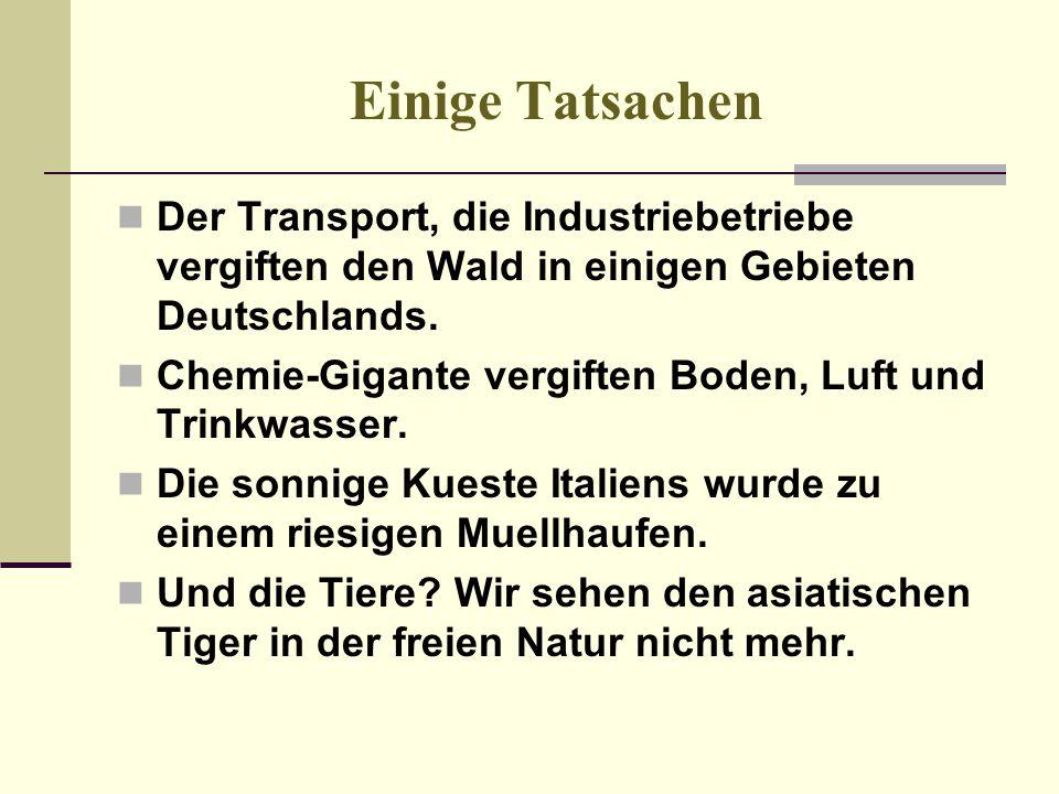 Einige Tatsachen Der Transport, die Industriebetriebe vergiften den Wald in einigen Gebieten Deutschlands. Chemie-Gigante vergiften Boden, Luft und Tr