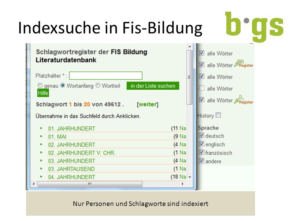 Indexsuche in Fis-Bildung Nur Personen und Schlagworte sind indexiert