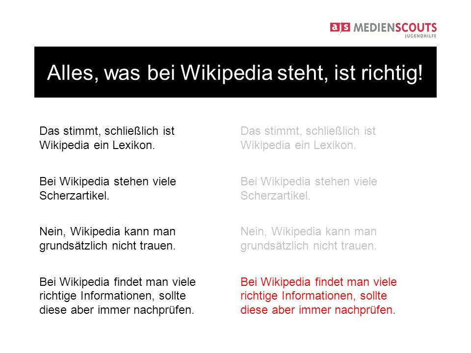 Das stimmt, schließlich ist Wikipedia ein Lexikon.