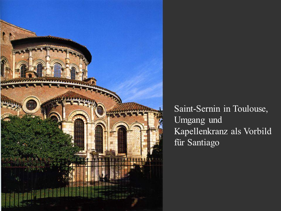 Saint-Sernin in Toulouse, Umgang und Kapellenkranz als Vorbild für Santiago