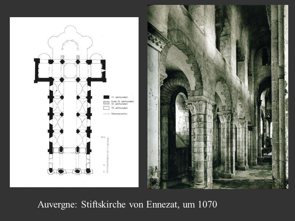Auvergne: Stiftskirche von Ennezat, um 1070