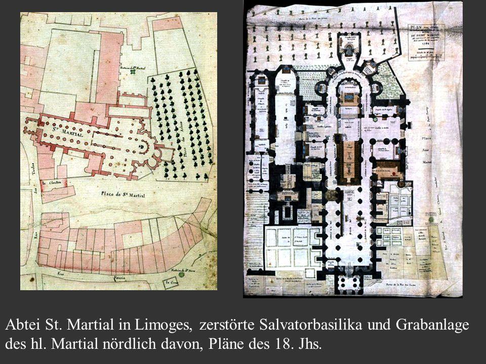 Abtei St. Martial in Limoges, zerstörte Salvatorbasilika und Grabanlage des hl. Martial nördlich davon, Pläne des 18. Jhs.