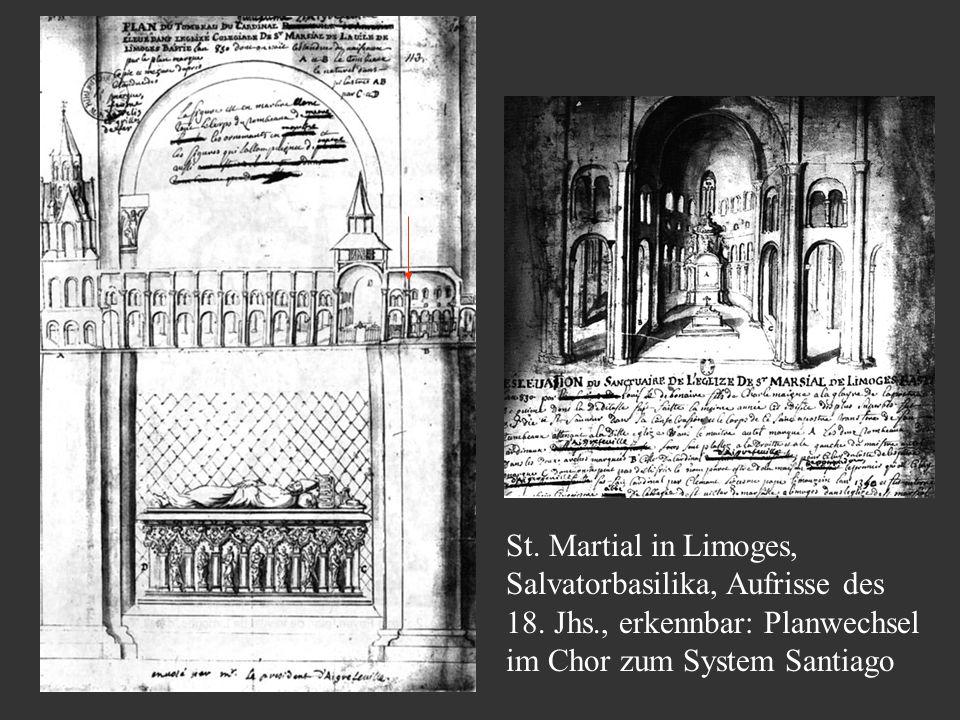 St. Martial in Limoges, Salvatorbasilika, Aufrisse des 18. Jhs., erkennbar: Planwechsel im Chor zum System Santiago
