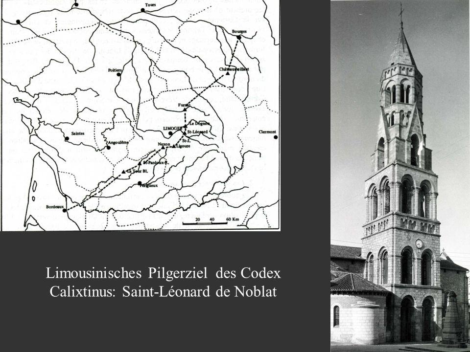 Limousinisches Pilgerziel des Codex Calixtinus: Saint-Léonard de Noblat