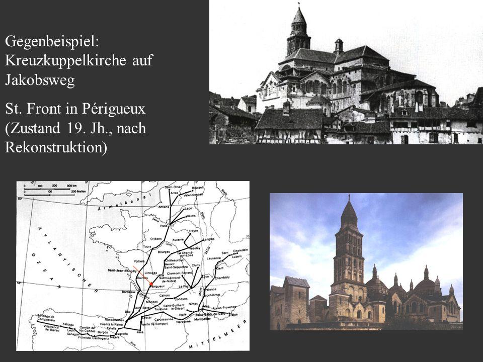 Gegenbeispiel: Kreuzkuppelkirche auf Jakobsweg St. Front in Périgueux (Zustand 19. Jh., nach Rekonstruktion)