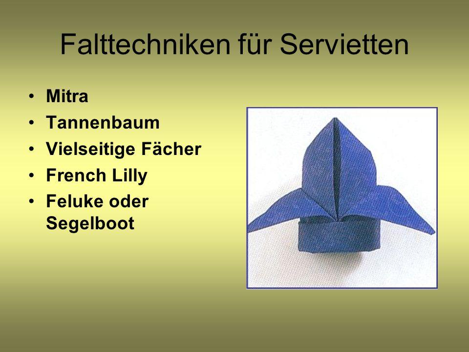 Falttechniken für Servietten Mitra Tannenbaum Vielseitige Fächer French Lilly Feluke oder Segelboot