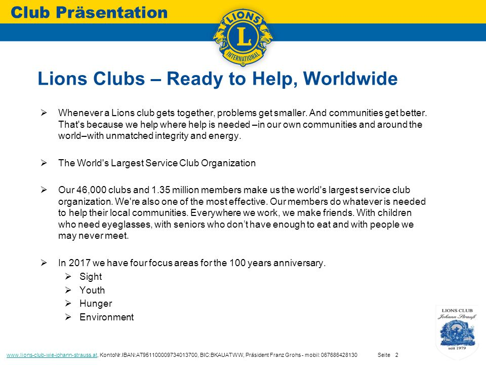  Whenever a Lions club gets together, problems get smaller.