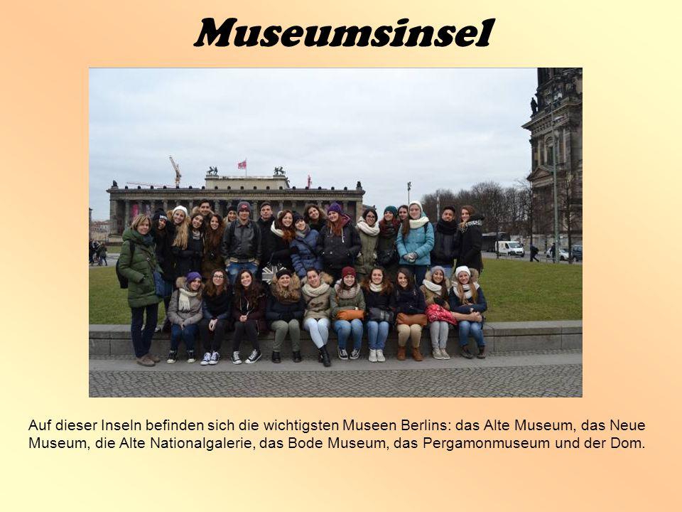 Museumsinsel Auf dieser Inseln befinden sich die wichtigsten Museen Berlins: das Alte Museum, das Neue Museum, die Alte Nationalgalerie, das Bode Museum, das Pergamonmuseum und der Dom.