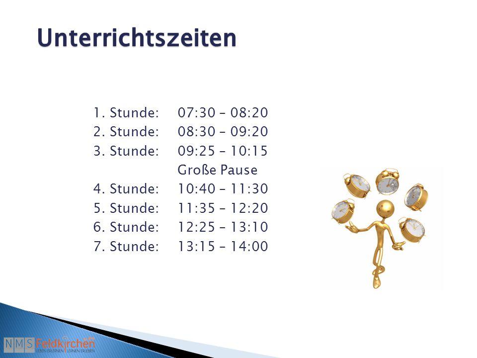 1. Stunde:07:30 – 08:20 2. Stunde:08:30 – 09:20 3.