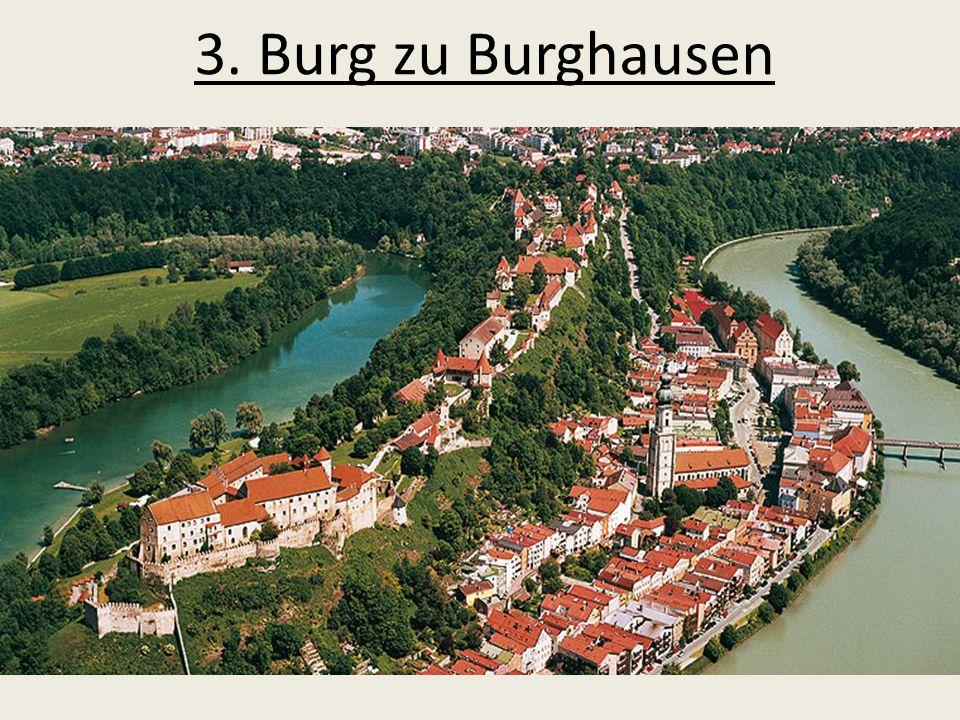 3. Burg zu Burghausen