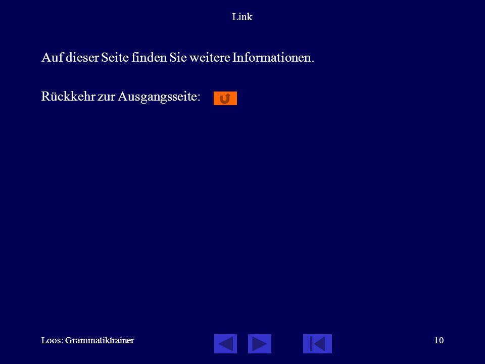 Loos: Grammatiktrainer10 Link Auf dieser Seite finden Sie weitere Informationen. Rückkehr zur Ausgangsseite: