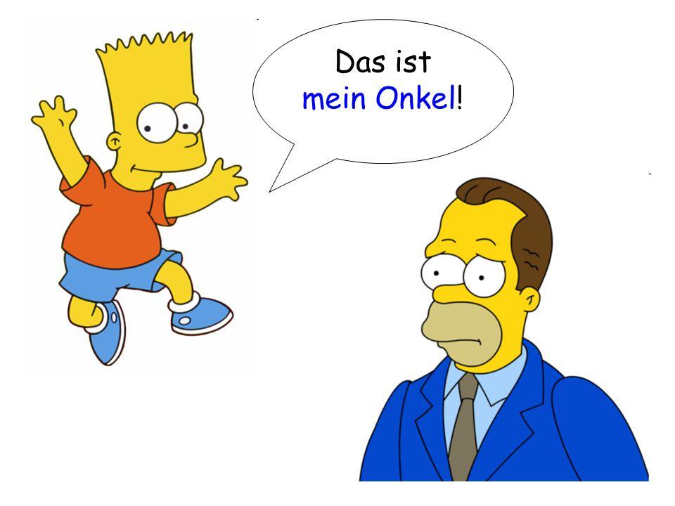 Lisa Simpson Ich habe _______ Vater.Er heißt _________.