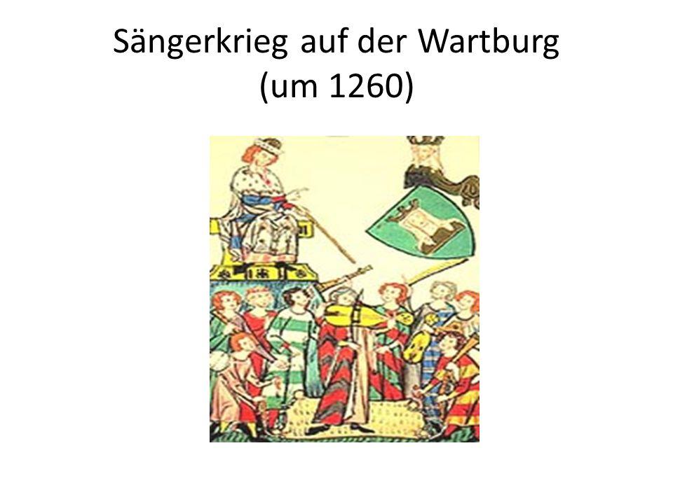 Sängerkrieg auf der Wartburg (um 1260)