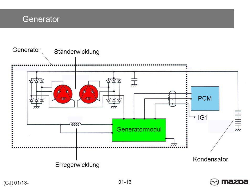 Generator 01-16 (GJ) 01/13- PCM Generatormodul Kondensator Generator IG1 Ständerwicklung Erregerwicklung