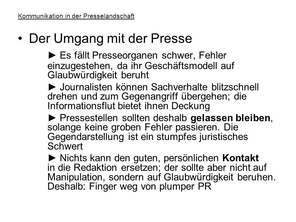 Kommunikation in der Presselandschaft Pressemaschinerie 3: Selbstreferenz ► Die spezifischen Informationsbeschaffungs- und Informationsaufbereitungsbe